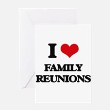 I Love Family Reunions Greeting Cards