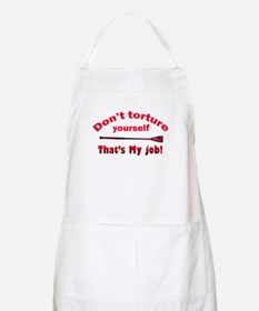 Don't torture youself BBQ Apron