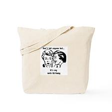 Its my 66th Birthday (vintage Tote Bag