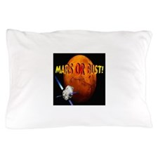 Mars or Bust! Pillow Case