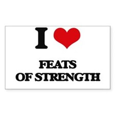 I Love Feats Of Strength Decal