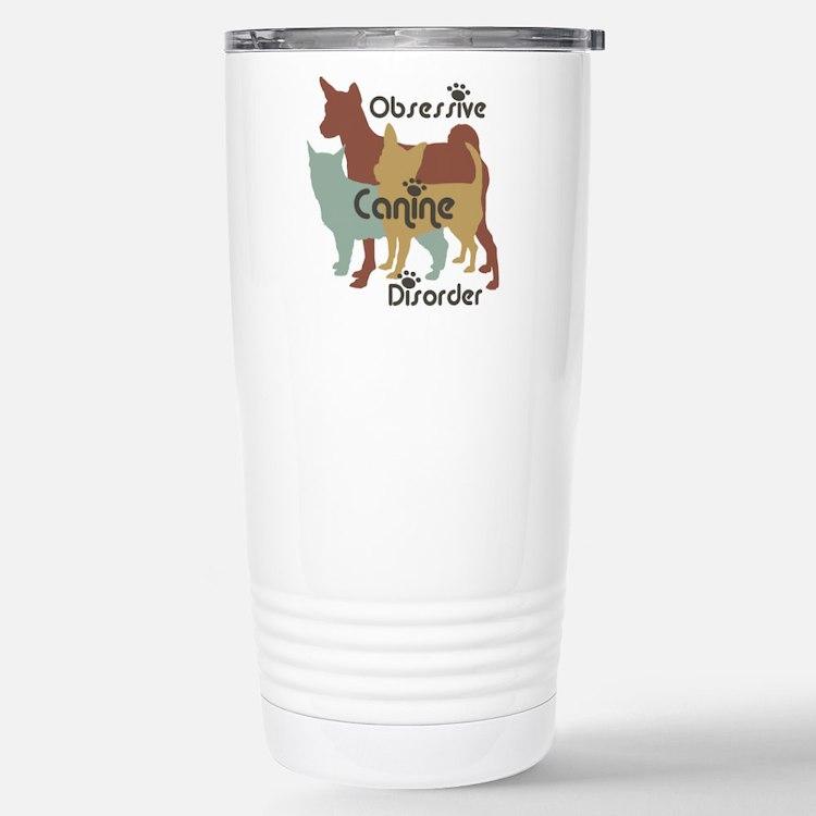 Obsessive Canine Disorder 111 Travel Mug