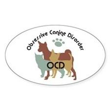 Obsessive Canine Disorder 222 Decal