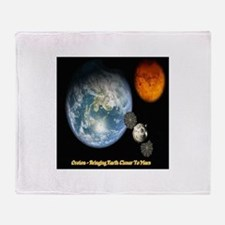 Orion - Bringing Earth Closer To Mar Throw Blanket