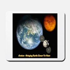 Orion - Bringing Earth Closer To Mars Mousepad