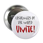 Costumers Unite! Button