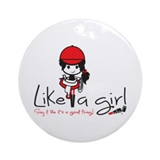 Ride ~ Like A Girl! Ornament (round)