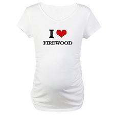 I Love Firewood Shirt