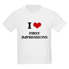 I Love First Impressions T-Shirt