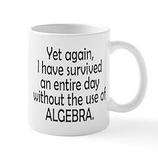 Survived Without Algebra Mug