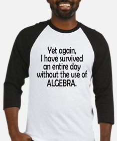 Survived Without Algebra Baseball Jersey