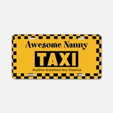 Awesome Nanny Taxi Aluminum License Plate