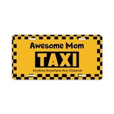Awesome Mom Taxi Aluminum License Plate