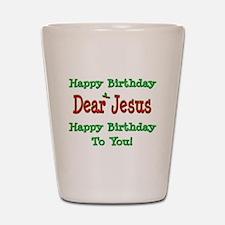 Happy Birthday Jesus Shot Glass