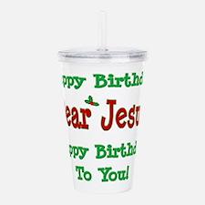 Happy Birthday Jesus Acrylic Double-wall Tumbler