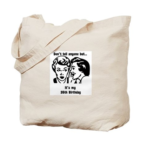 Its my 35th Birthday (vintage Tote Bag