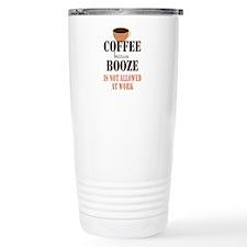 Coffe Not Booze Thermos Mug