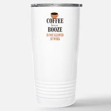 Coffe Not Booze Travel Mug