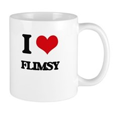 I Love Flimsy Mugs