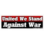United We Stand Against War Sticker