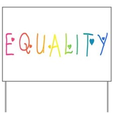 Equality Yard Sign