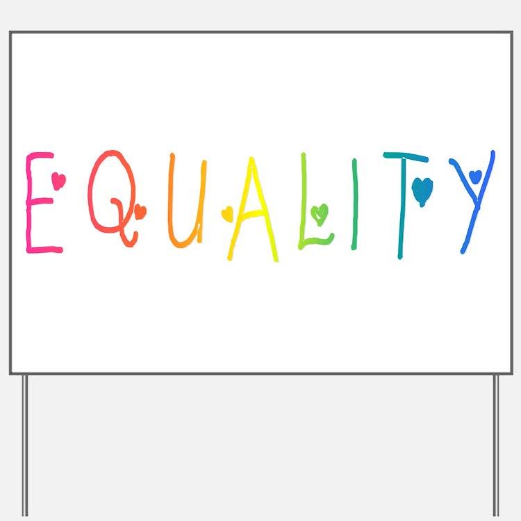 Equality Yard Sign