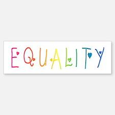 Equality Bumper Bumper Bumper Sticker