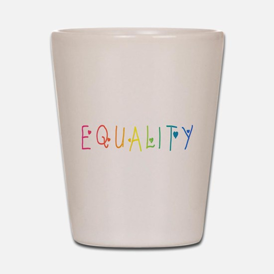 Equality Shot Glass