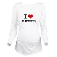 I Love Flunking Long Sleeve Maternity T-Shirt
