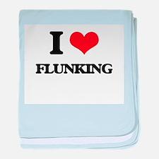 I Love Flunking baby blanket