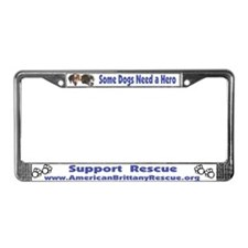 Some Dogs Need a Hero License Plate Frame