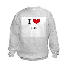 I Love Fm Sweatshirt