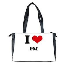 I Love Fm Diaper Bag