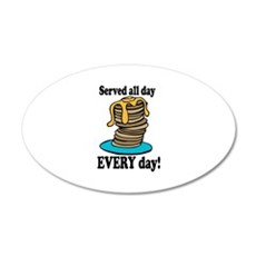 Served All Day Wall Decal