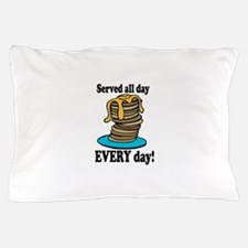 Served All Day Pillow Case