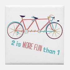 2 Is More Fun Than 1 Tile Coaster