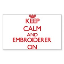 Keep Calm and Embroiderer ON Decal