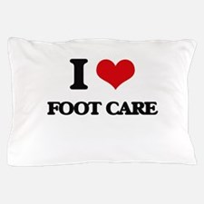 I Love Foot Care Pillow Case