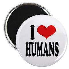 I Love Humans Magnet