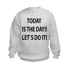 Let`s do it! Sweatshirt