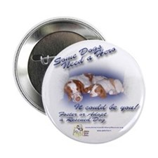 "Some Dogs 2.25"" Button (10 pack)"