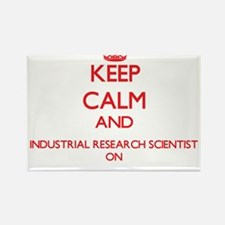 Keep Calm and Industrial Research Scientis Magnets