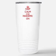 Keep Calm and Innkeeper Travel Mug