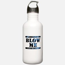 BLOW ME sweet soft kisses Water Bottle
