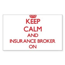 Keep Calm and Insurance Broker ON Decal