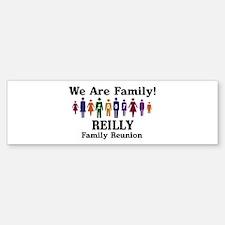 REILLY reunion (we are family Bumper Bumper Bumper Sticker