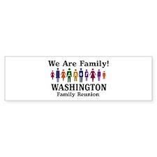 WASHINGTON reunion (we are fa Bumper Bumper Sticker