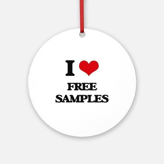 I Love Free Samples Ornament (Round)