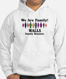 WALLS reunion (we are family) Hoodie