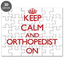 Keep Calm and Orthopedist ON Puzzle